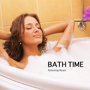 Bath Time - Relaxing Music and Nature Sounds for Pure Relaxation