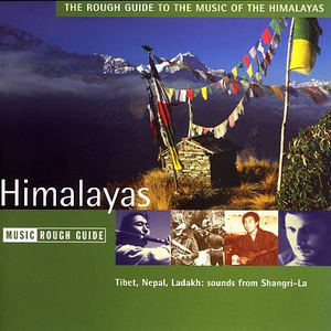The Rough Guide To The Music Of The Himalayas