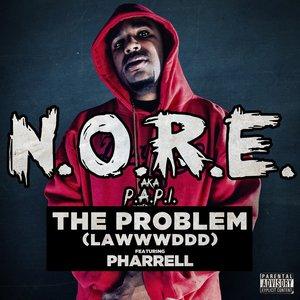 The Problem (LAWWWDDD) (feat. Pharrell)