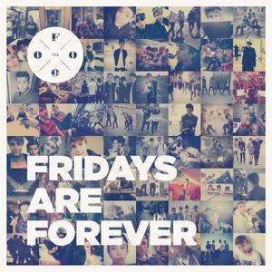 Fridays Are Forever
