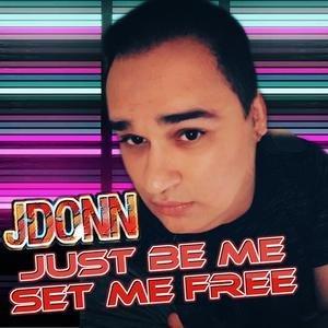 Just Be Me, Set Me Free