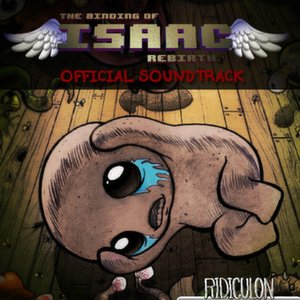 The Binding of Isaac: Rebirth (Original Soundtrack)
