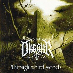 Through Weird Woods