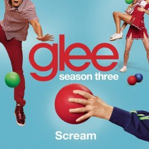 Scream (Glee Cast Version)