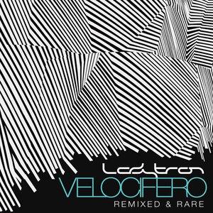 Velocifero (Remixed and Rare)