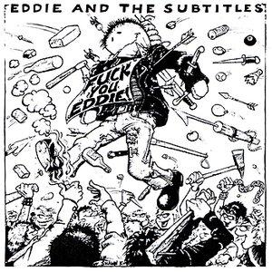 Fuck You Eddie!