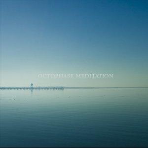 Octophase Meditation EP