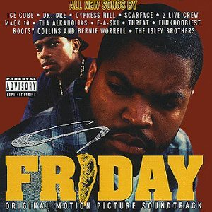 Friday (Original Motion Picture Soundtrack)