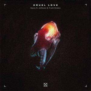 Cruel Love (feat. shYbeast & FRANK ZUMMO) - Single