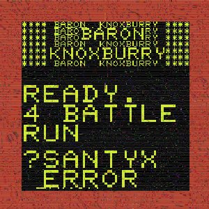 Ready 4 Battle Run Santyx Error