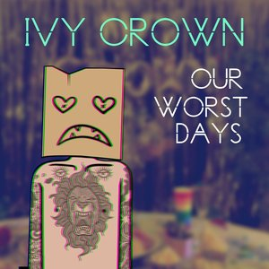 Our Worst Days