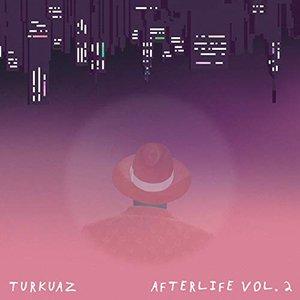 Afterlife Vol. 2 - EP