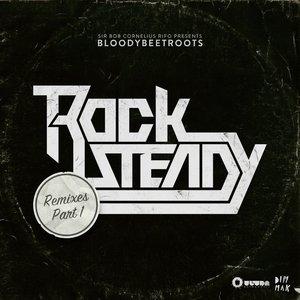 Rocksteady (Remixes)