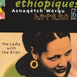 Éthiopiques 16: The Lady with the Krar