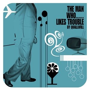Image for 'The Man Who Likes Trouble'