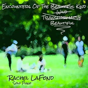 Encounters of the Beautiful Kind