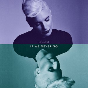 If We Never Go