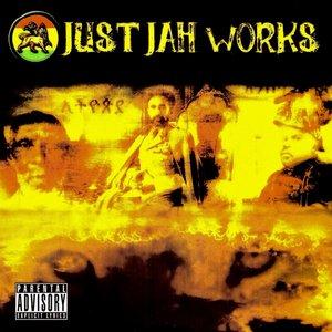 Just Jah Works