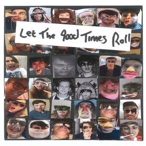 Let The Good Times Roll / Love Is a Future Computer (Try Another Way)