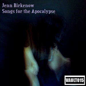 Songs for the Apocalypse