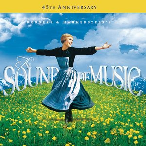 The Sound Of Music - 45th Anniversary Edition