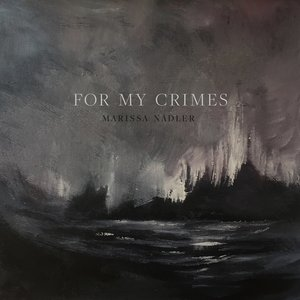For My Crimes - Single