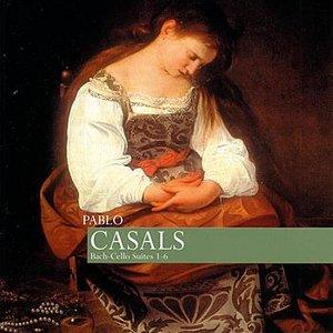 Image for 'Casals: Bach - Cello Suites 1-6'