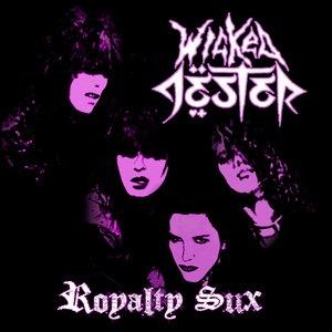 Royalty Sux [Explicit]