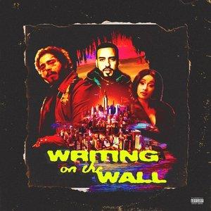 Writing on the Wall (feat. Post Malone, Cardi B & Rvssian) - Single