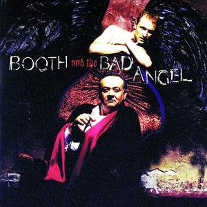 Booth And The Bad Angel