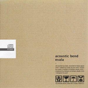 acoustic bend