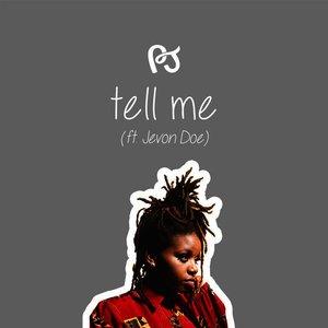 Tell Me (feat. Jevon Doe)