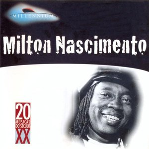 Millennium: Milton Nascimento