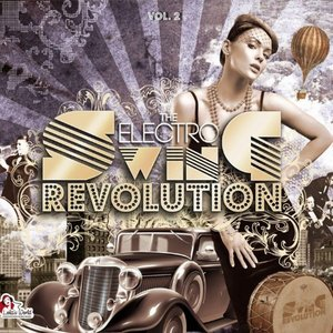 The Electro Swing Revolution Vol. 2