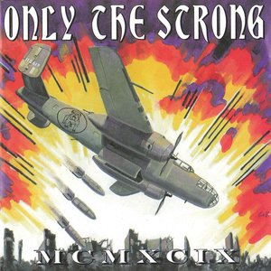 Only The Strong Survive - 1999