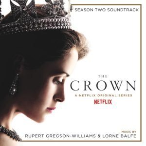 The Crown Season Two (Soundtrack from the Netflix Original Series)