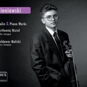 Wieniawski: Violin and Piano Works