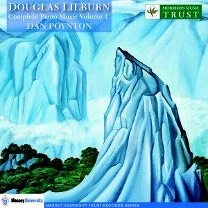 Lilburn: Complete Piano Music, Vol. 1