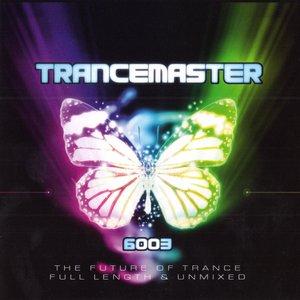 Trancemaster 6003
