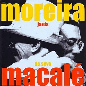 Macalé Canta Moreira