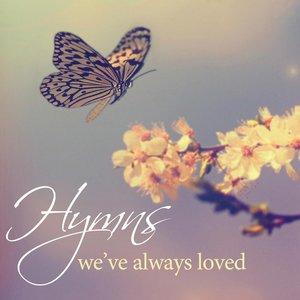 Hymns We've Always Loved, Vol. 1