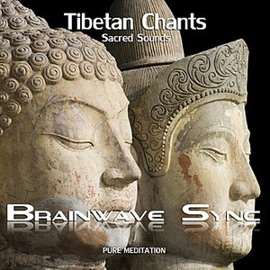 Buddhist Tibetan Chants with Brainwave Entrainment for Meditation (Chanting Audio)