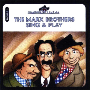The Marx Brothers Sing & Play