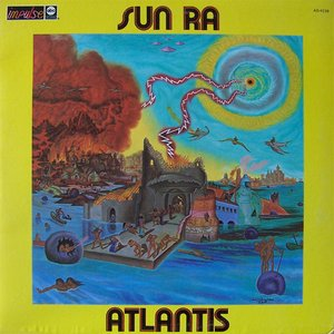 Atlantis (Remastered 2016) [feat. John Gilmore, Pat Patrick, Marshall Allen & Danny Thompson]