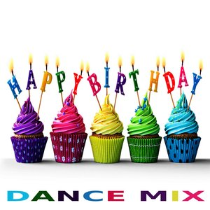Happy Birthday (Dance Mix)
