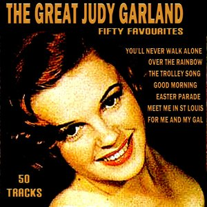 The Great Judy Garland Fifty Favourites