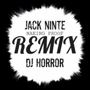 Making Proof (feat. DJ Horror)