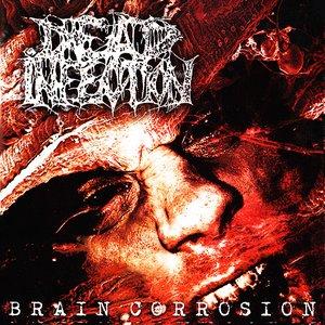 Brain Corrosion