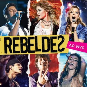 Rebeldes (Ao Vivo)