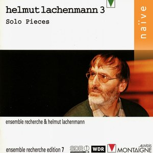 Helmut Lachenmann: Solo Pieces